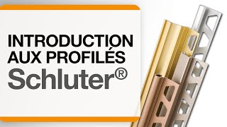 Introduction aux profilés de Schluter®