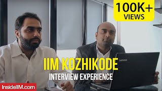 IIM Kozhikode Interview Experience | How To Crack IIM Interviews