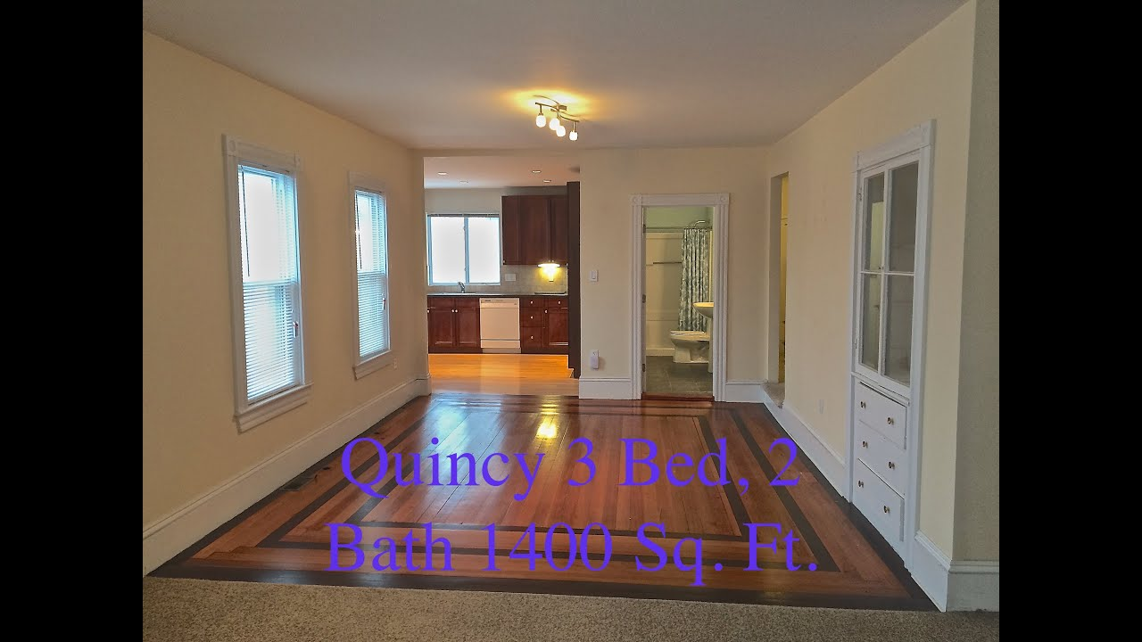 1400 Sq Ft 3 Bed  2 Full Bath  Totaly Renovated in Quincy Center  YouTube