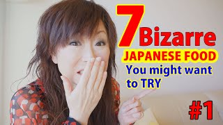 7 bizarre japanese foods you might want to try 1 japan guide