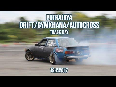 2017 Putrajaya Drift/Gymkhana/Autocross – Trackday