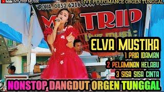 NONSTOP DANGDUT TERBARU || ELVA MUSTIKA || MY TRIP MUSIK