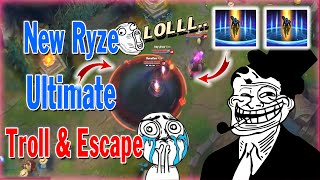 Best Of Moments #13 - Epic New Ryze Ultimate Troll & Escape - League of Legends