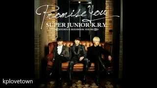 Super Junior K.R.Y-PROMISE YOU (Full audio)