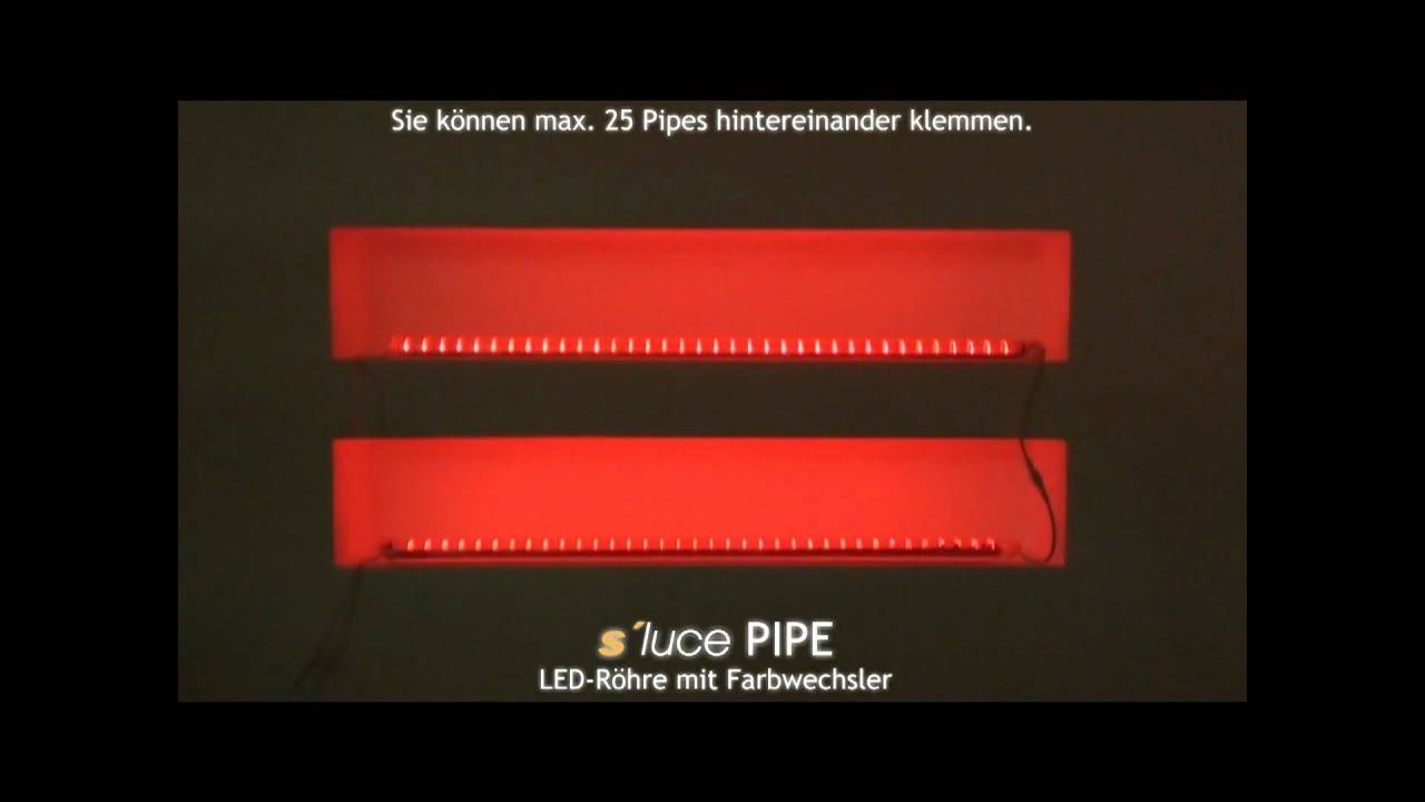 s luce pipe rgb led r hre mit farbwechsler licht design. Black Bedroom Furniture Sets. Home Design Ideas