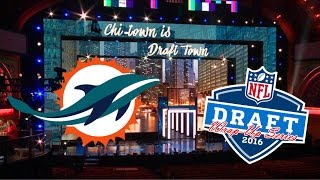2016 NFL Draft Wrap-Up Series: Miami Dolphins