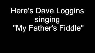 Dave Loggins -- My Father