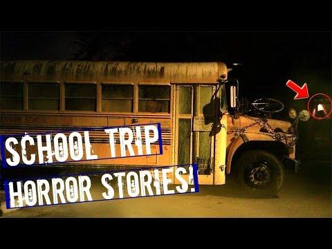 3 TRUE scary school/field trip HORROR stories!