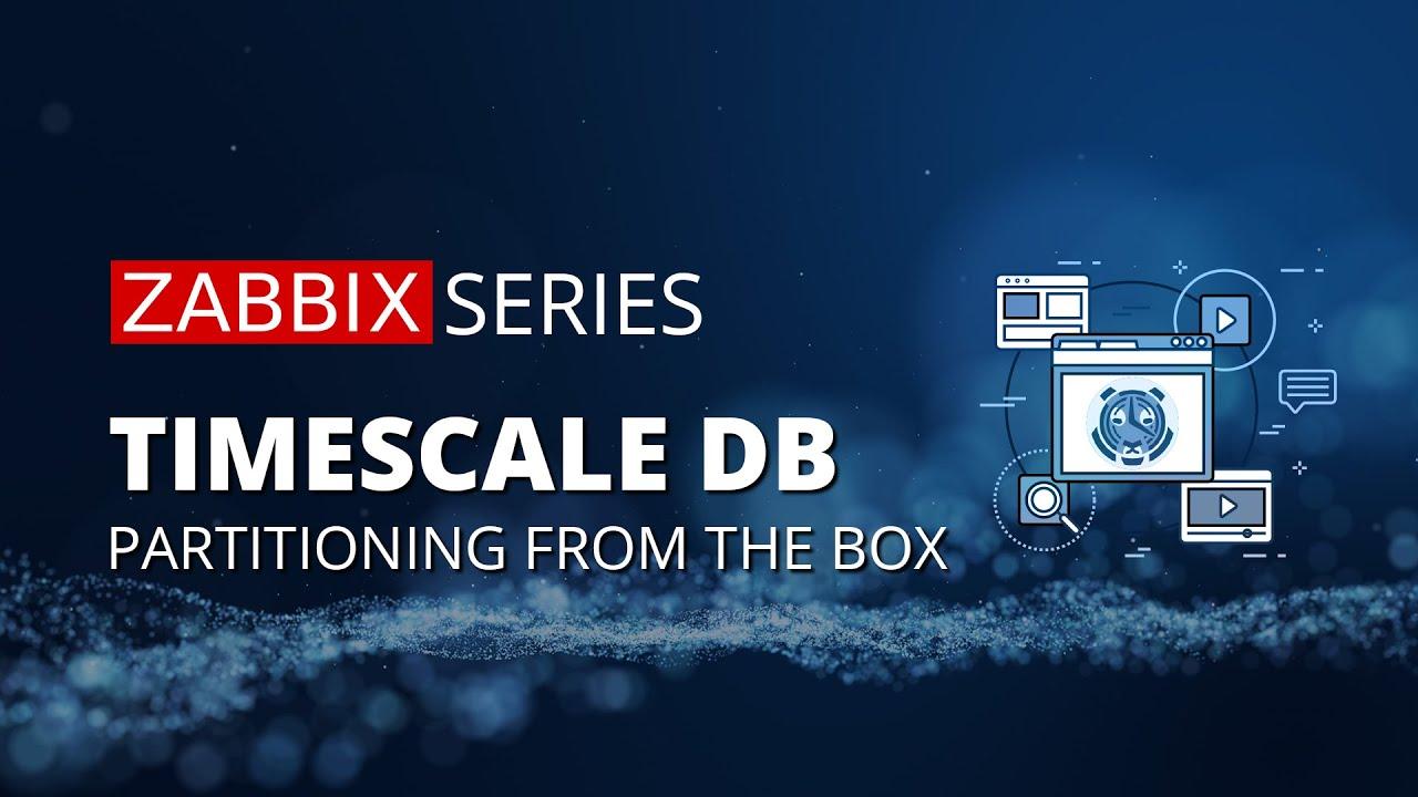 TimescaleDB Support in Zabbix 4.2