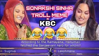SONAKSHI SINHA TROLL IN KBC FUNNY MEME OF 2019  || ABHISHEK RAJA