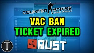 Rust Ticket Expired & CS:GO VAC Ban Fix - Invalid Steam User ID