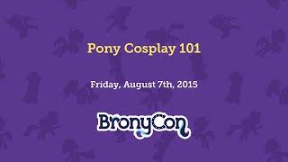 Pony Cosplay 101
