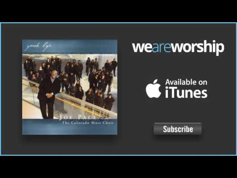 Joe Pace & The Colorado Mass Choir - Good to Me