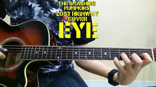 The Smashing Pumpkins - Eye (Acoustic Cover)
