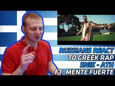 RUSSIANS REACT TO GREEK RAP | SNIK feat. Mente fuerte - ATH | REACTION | αντιδραση