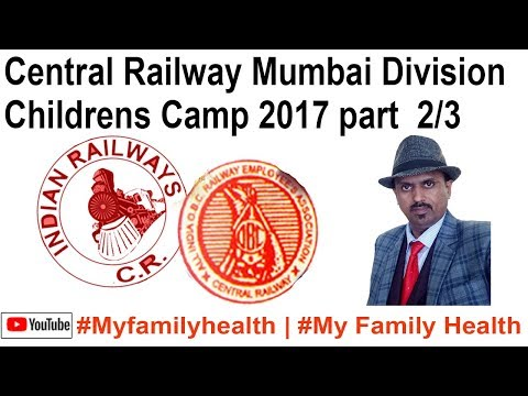 Central Railway Mumbai Division Childrens camp 2017 part 2/3