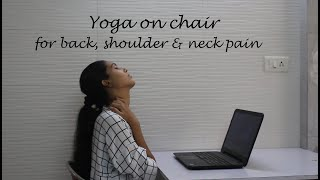 Chair Yoga Stretches for office and desk works