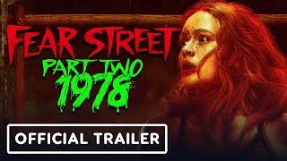 Netflix's Fear Street Part 2: 1978 - Official Trailer (2021) Sadie Sink, Gillian Jacobs