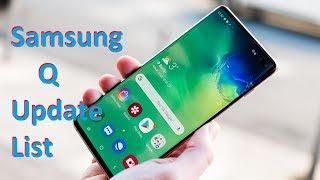 Samsung Q Update List  These Device Will Get Q Update