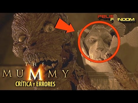 Errores de peliculas La momia (The Mummy) 1999 Review y Critica WTF PQC