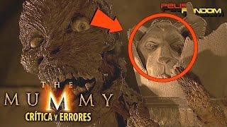Errores de películas La momia (The Mummy) 1999 Review Crítica y Resumen WTF PQC
