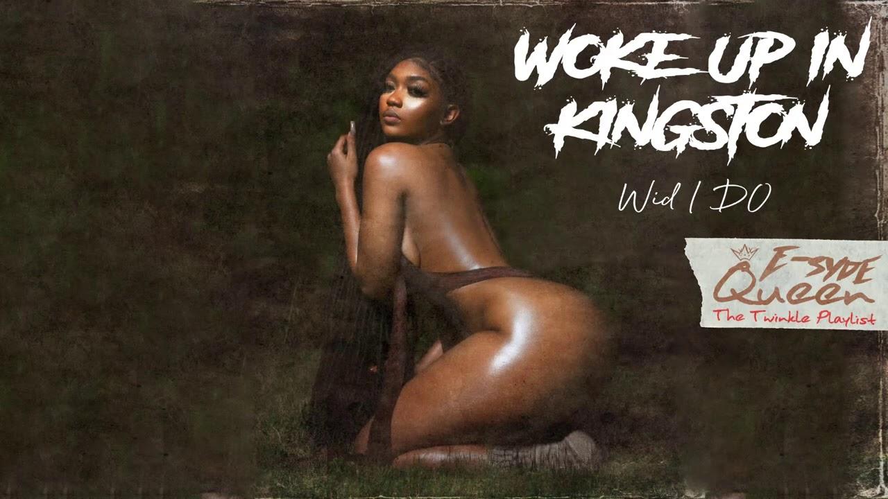 Jada Kingdom ~ Woke Up In Kingston (Remix ) wid I DO