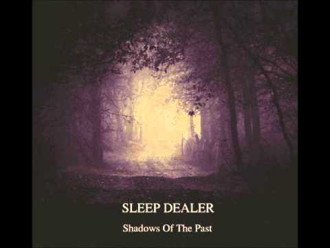 Sleep Dealer  Shadows of the Past FULL ALBUM