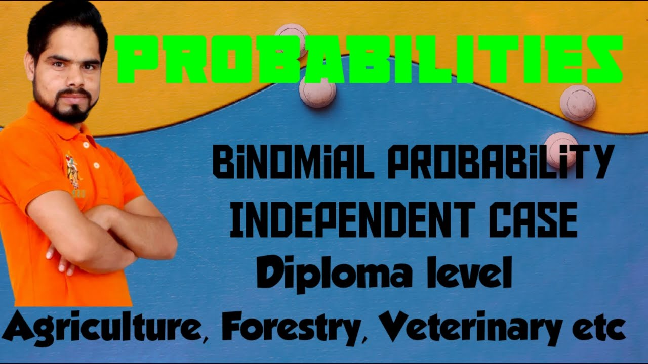 Probability of binomial distribution || independent case || CTEVT hseb neb