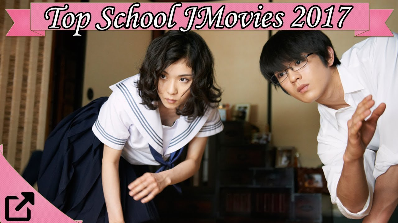 Top 10 School Japanese Movies 2017 All The Time