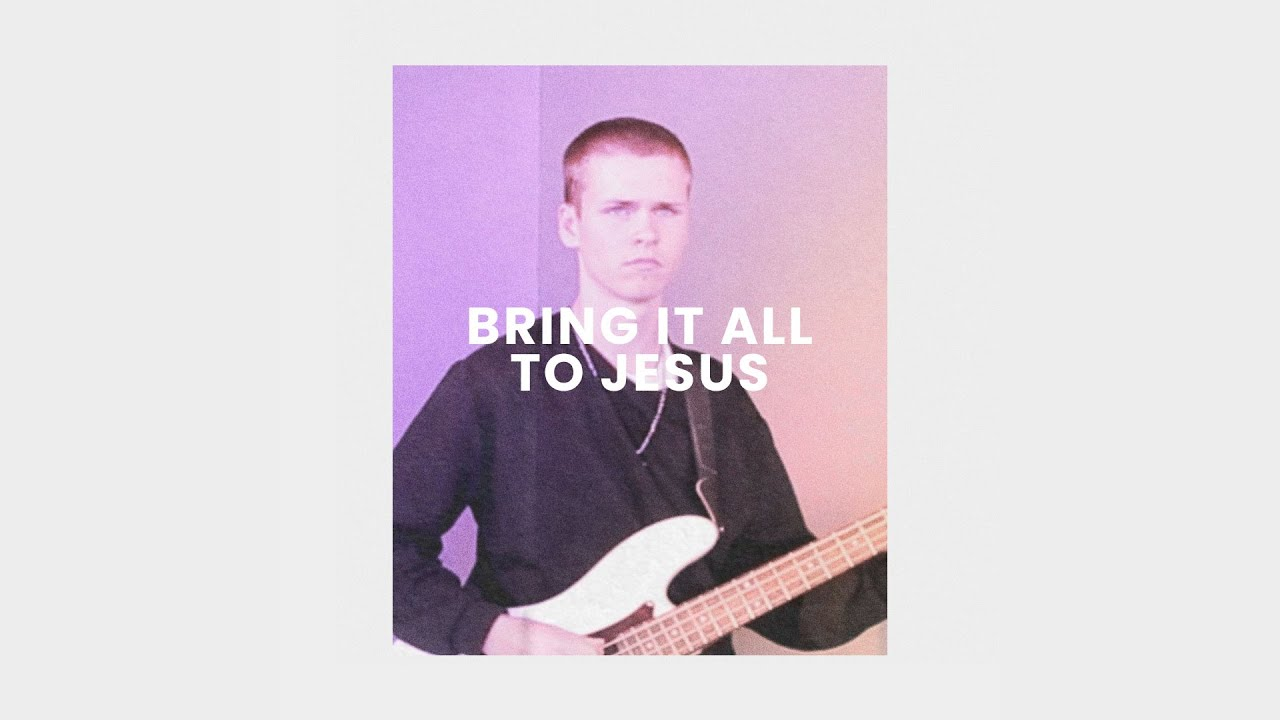 Bring It All To Jesus (Live) - Lou Fellingham Cover Image