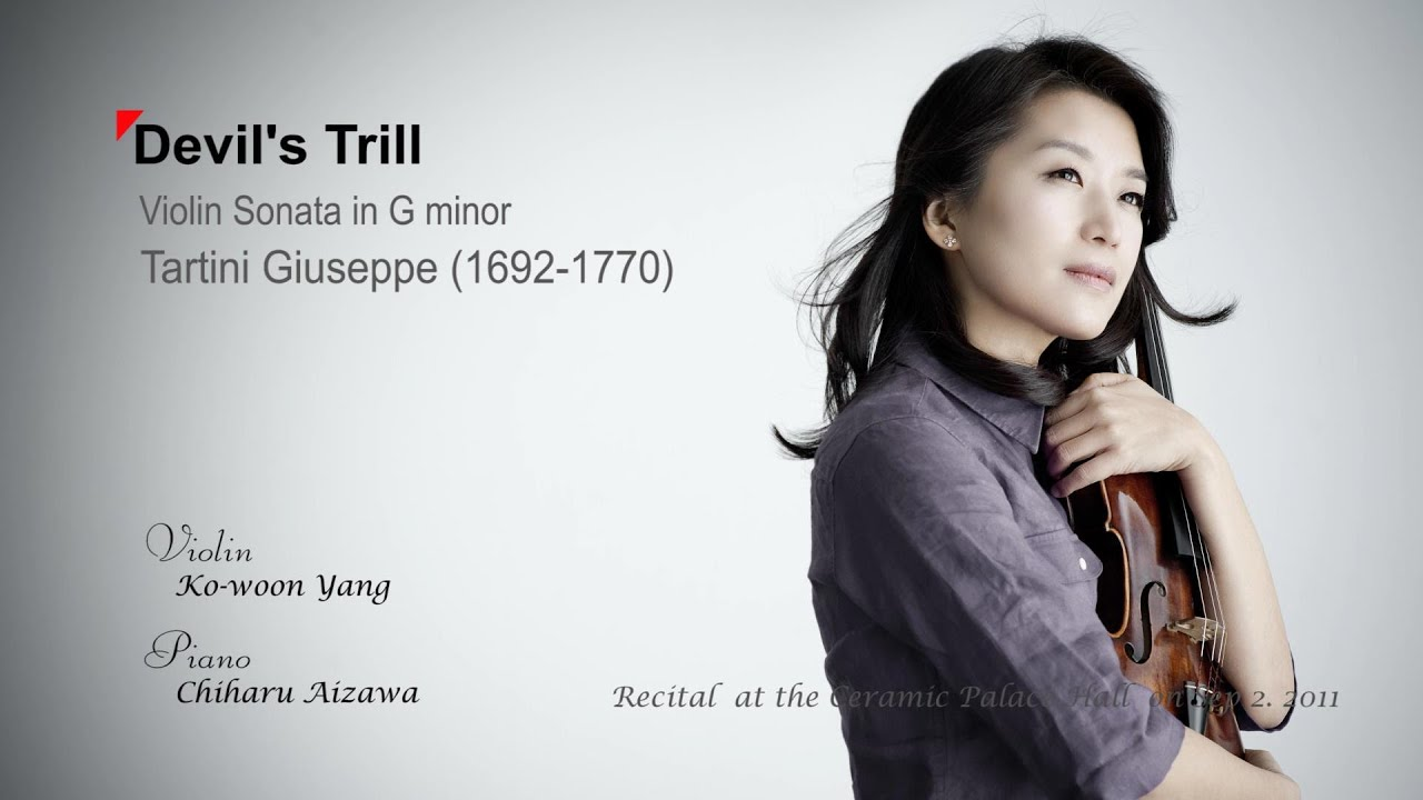 Devil's Trill - Violin Sonata in G minor - Tartini - Vn. Yang Kowoon ì–'ê³ ìš´