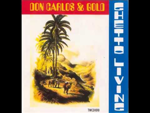Don Carlos And Gold - Go Find Yourself A Fool - (Ghetto Living)