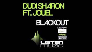 Dudi Sharon Ft Jouel - BLACKOUT (Original Mix) OUT NOW