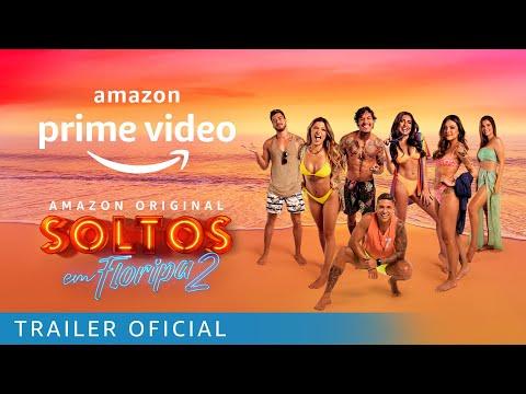 Soltos Em Floripa Temporada 2   Trailer Oficial   Amazon Prime Video