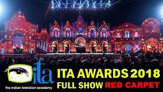 ITA Awards 2018 Full Show   Red Carpet   Indian Television Awards 2018 Live On Hotstar