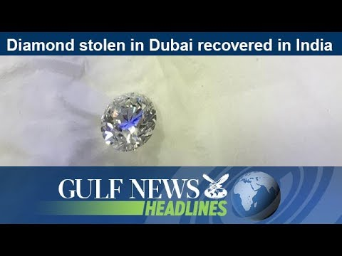 Diamond stolen in Dubai recovered in India - GN Headlines