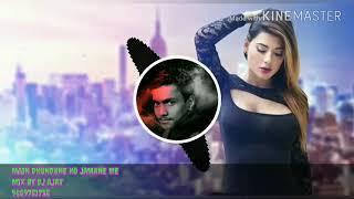 Main Dhundhne Ko Jamane Me Dj Ajay mix dj song