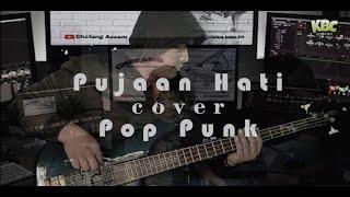 Kangen Band - Pujaan Hati cover Pop Punk by Erfan ft Yadi