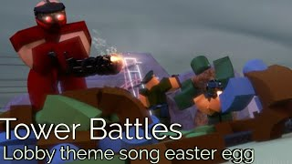 Roblox Tower Battles | Lobby theme song easter egg