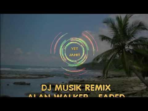 DJ Musik Remix - Faded -- Alan Walker