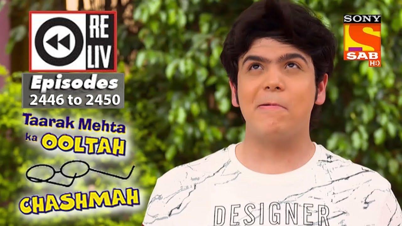 Weekly Reliv - Taarak Mehta Ka Ooltah Chashmah - 16th April to 20th April  2018 -Episode 2446 to 2450