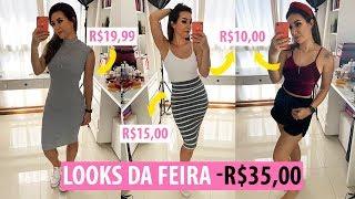 COMPRINHAS DA FEIRA -R$35,00 | LOOKS BEM BARATINHOS #blogueiradafeira