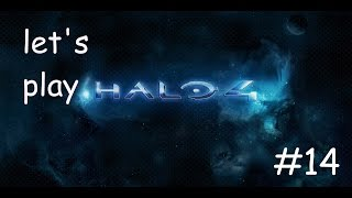 CRASHING|Let's play Halo 4 co-op episode 14