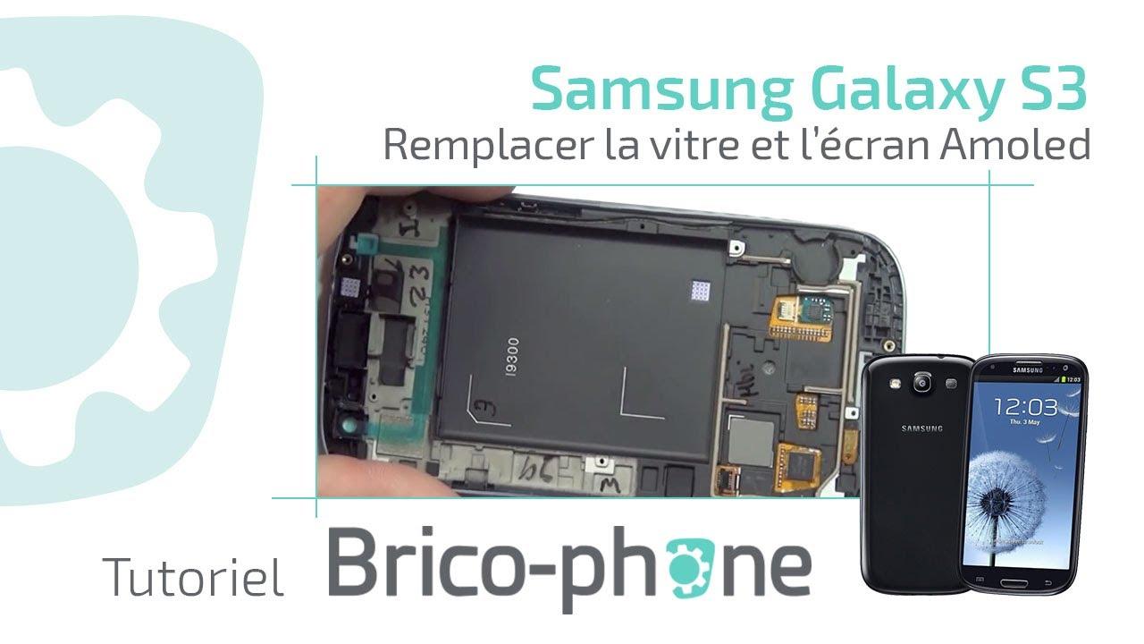 Tuto Samsung Galaxy S3 : changer vitre écran Amoled montage démontage HD