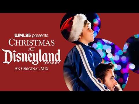 Christmas at Disneyland: An Original Mix