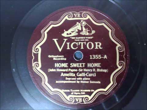 Amelita Galli-Curci - Home Sweet Home