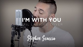 I'm With You - Avril Lavigne (cover by Stephen Scaccia)