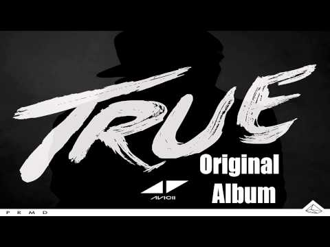Avicii - True [ 320 Kbps ] [Original Album]  [Descargar/Download For Mega]