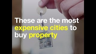 These are the most expensive cities to buy property