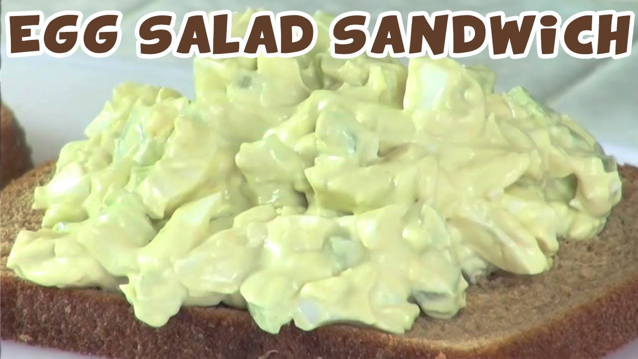 How To Make Egg Salad Sandwiches - YouTube